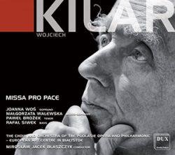 Kilar: Missa Pro Pace | DUX